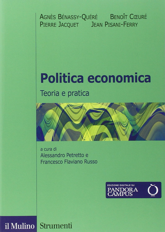 Politica economica. Teoria e pratica Copertina flessibile – 6 nov 2014 A. Petretto F. F. Russo F. Battistini M. Vigiak