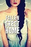 Fallen Crest Home: Fallen Crest Series