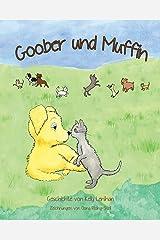 Goober und Muffin (German Edition) Paperback