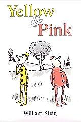 Yellow & Pink Kindle Edition