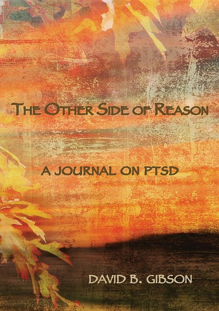 The Other Side of Resaon: A Journal on Ptsd