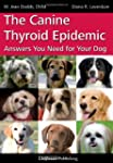 The Canine Thyroid Epidemic: Answers...
