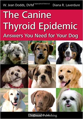 Book The Canine Thyroid Epidemic: Answers You Need for Your Dog