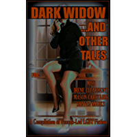 Dark Widow …and Other Stories     : A Compilation of Female-Led LGBT Fiction (English Edition)