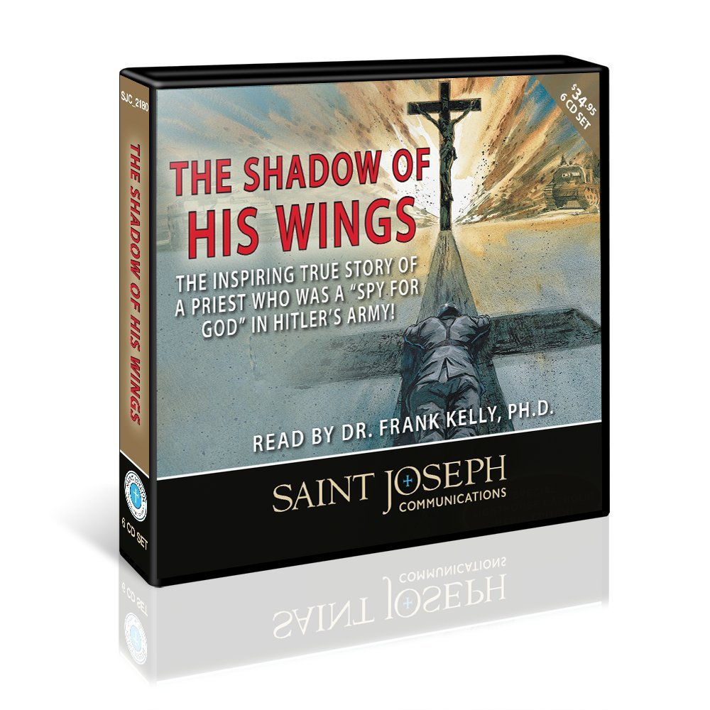Shadow of His Wings (audio book) by St Joseph Communications