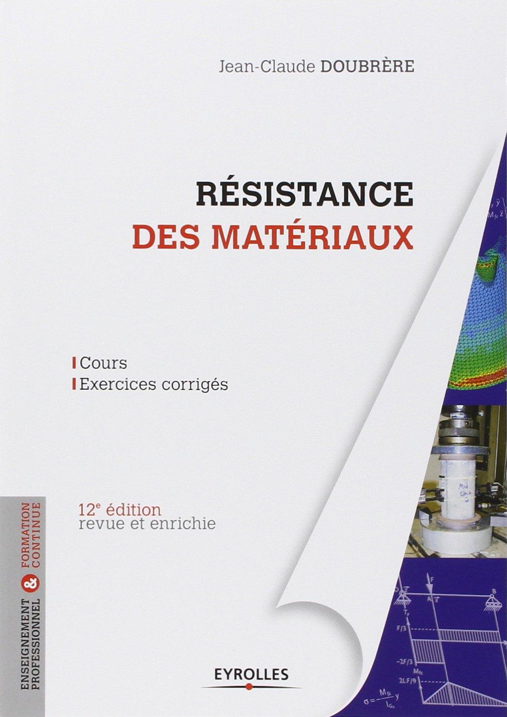Amazon Fr Resistance Des Materiaux Cours Exercices Corriges