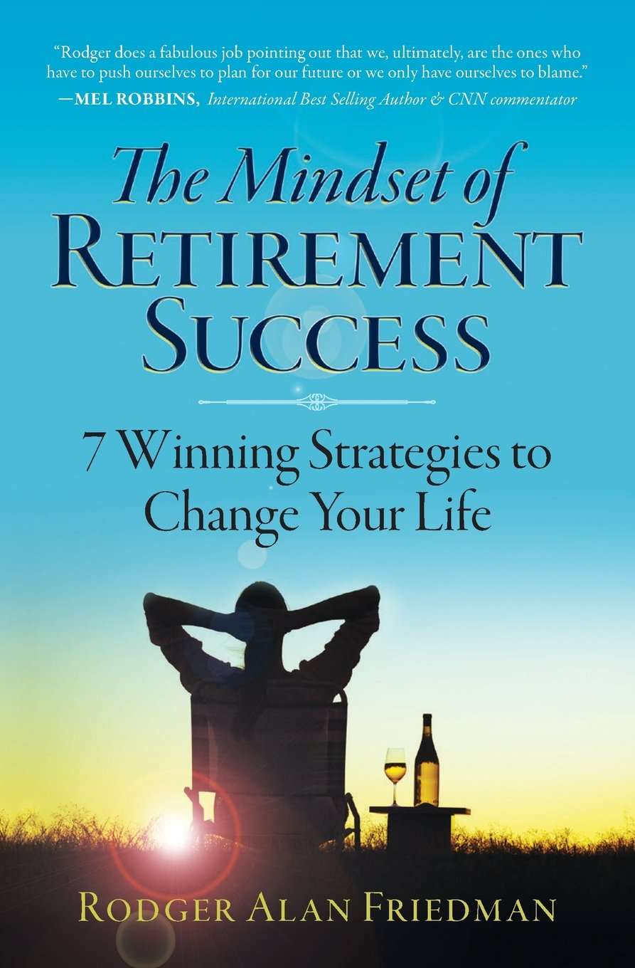 Download The Mindset of Retirement Success: 7 Winning Strategies to Change Your Life pdf epub