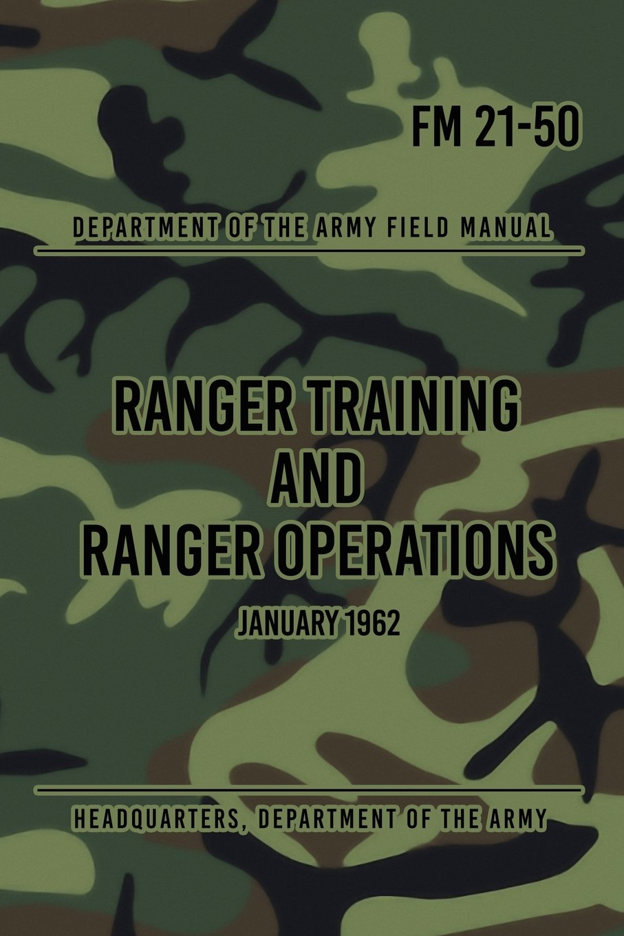 FM 21-50 Ranger Training and Ranger Operations: January 1962