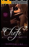 O Chefe - A Reconquista do Alfa (Duologia O Alfa Livro 2) (Portuguese Edition)