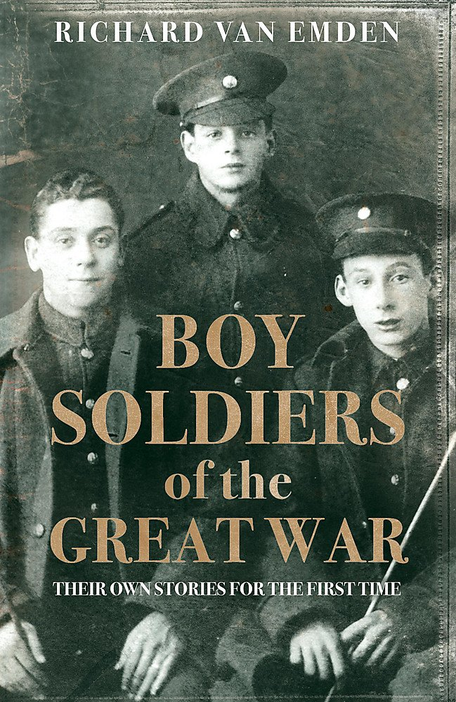 Download Boy Soldiers of the Great War: Their Own Stories for the First Time pdf epub