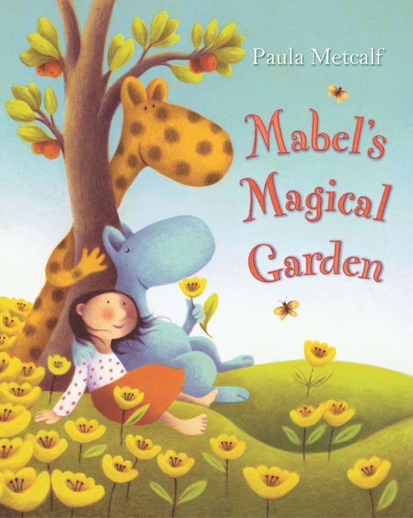 Read Online Mabel's Magical Garden PDF