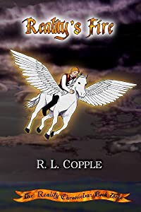 Reality's Fire (The Reality Chronicles Book 3)