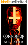 COMMUNION (Father of Lies Trilogy Book 2)