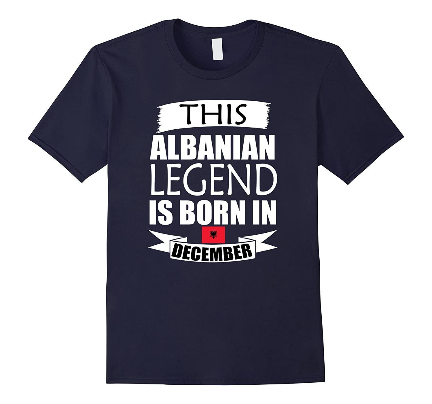 This Albanian Legend Is Born In December Gift T-Shirt-Art