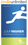 Jump Higher (Excelsior Athletic Training Book 1)
