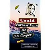 Could Forest Fenn Be D.B. Cooper?