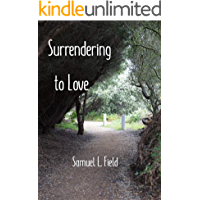 Surrendering to Love