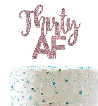 Amazon.com: Thirty AF - Decoración para tarta, divertida 30 ...