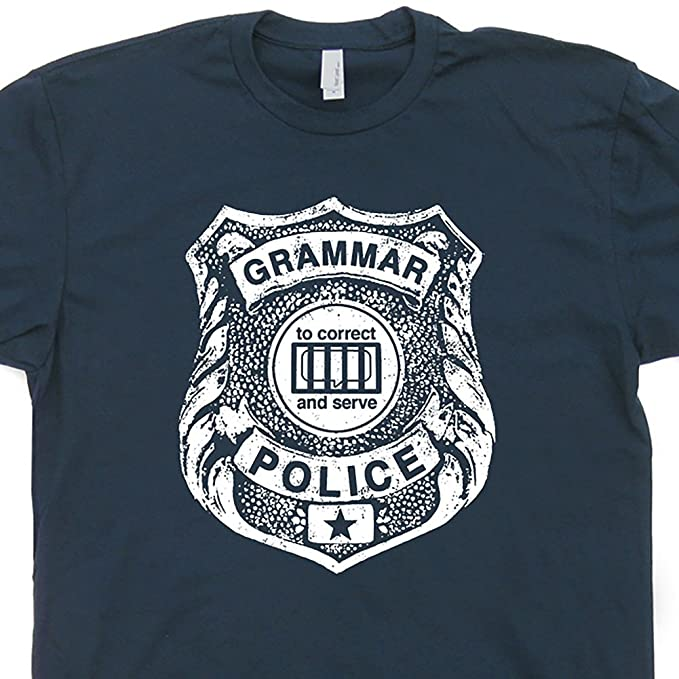 bf0e5728f9 S - Grammar Police T Shirt Funny Geek Book Tee Saying Literary Literature  Reading Gift for