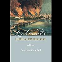 Richmond's Unhealed History