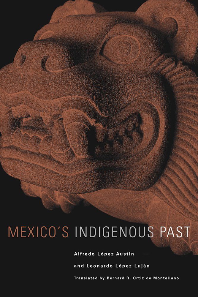 Mexico's Indigenous Past (The Civilization of the American Indian Series) PDF