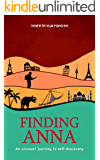 Finding Anna: An Unusual Journey To Self-Discovery