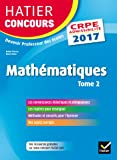 Hatier Concours CRPE 2017 - Epreuve écrite d'admissibilité - Mathématiques Tome 2