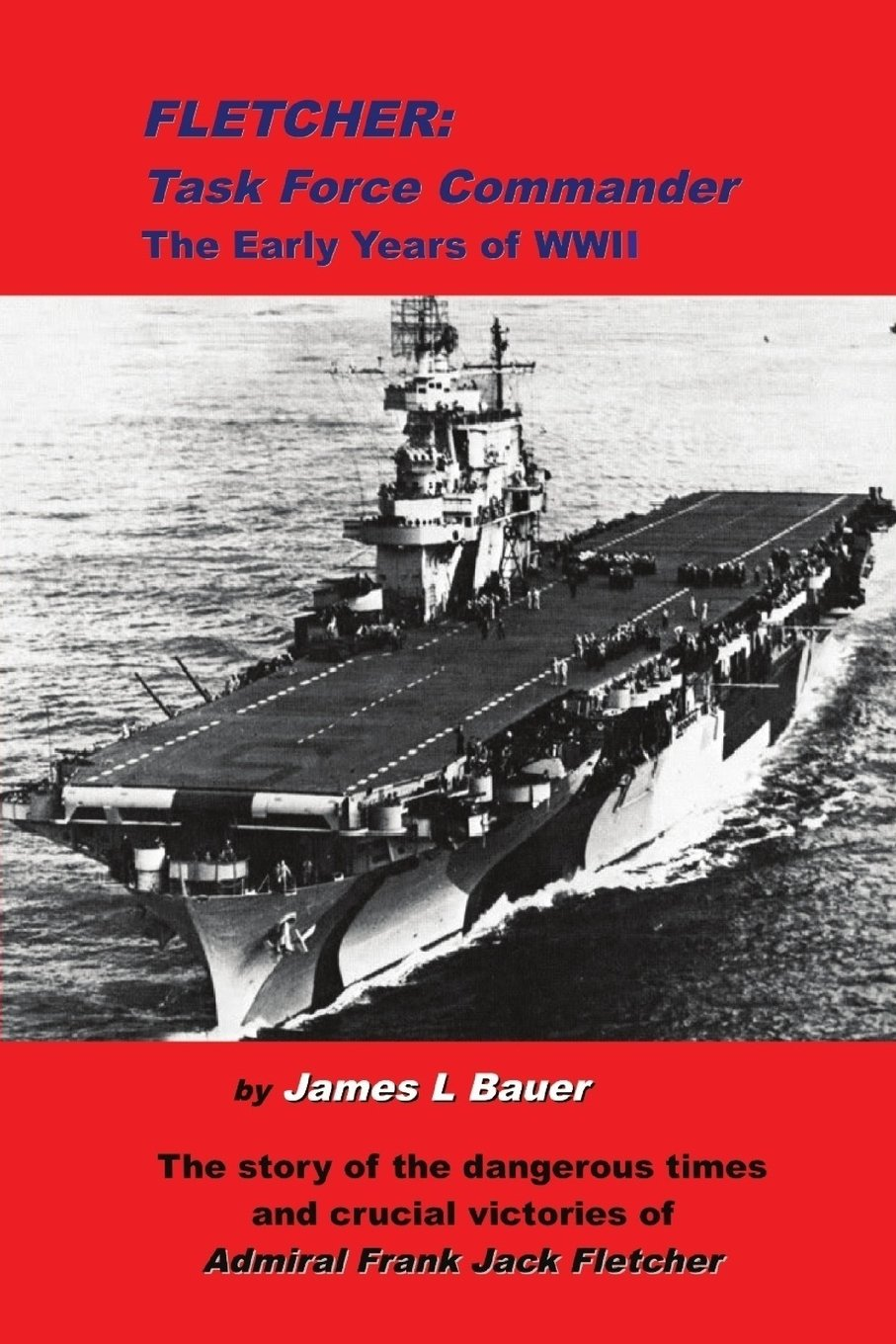 Fletcher, Task Force Commander: The early years of the Pacific War pdf epub