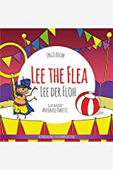 Lee the Flea - Lee der Floh: Bilingual Children's Picture Book English German (Kids Learn German 1) Kindle Edition