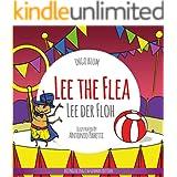 Lee the Flea - Lee der Floh: Bilingual Children's Picture Book English German (Kids Learn German 3)