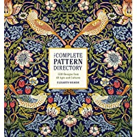 Complete Pattern Directory: 1500 Designs from All Ages and Cultures