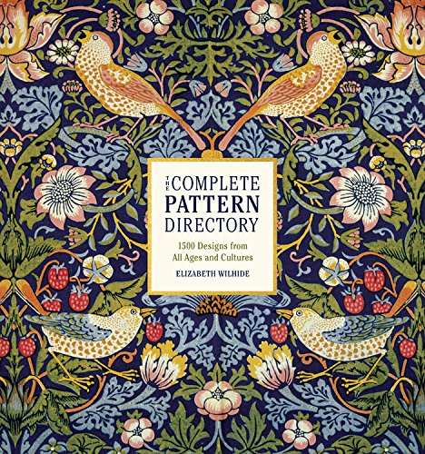 - The Complete Pattern Directory: 1500 Designs from All Ages and Cultures