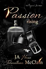 Passion Rising (Original Sin Book 4) Kindle Edition