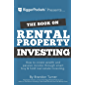 The Book on Rental Property Investing: How to Create Wealth and Passive Income Through Smart Buy & Hold Real Estate Investing