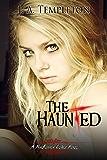 The Haunted (The MacKinnon Curse Book 2)