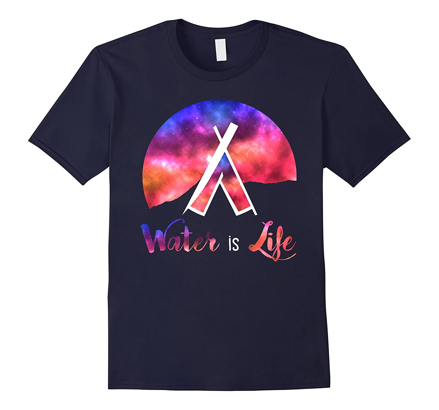 Water is Life Standing Rock Galaxy Anti DAPL Tee Shirt-BN