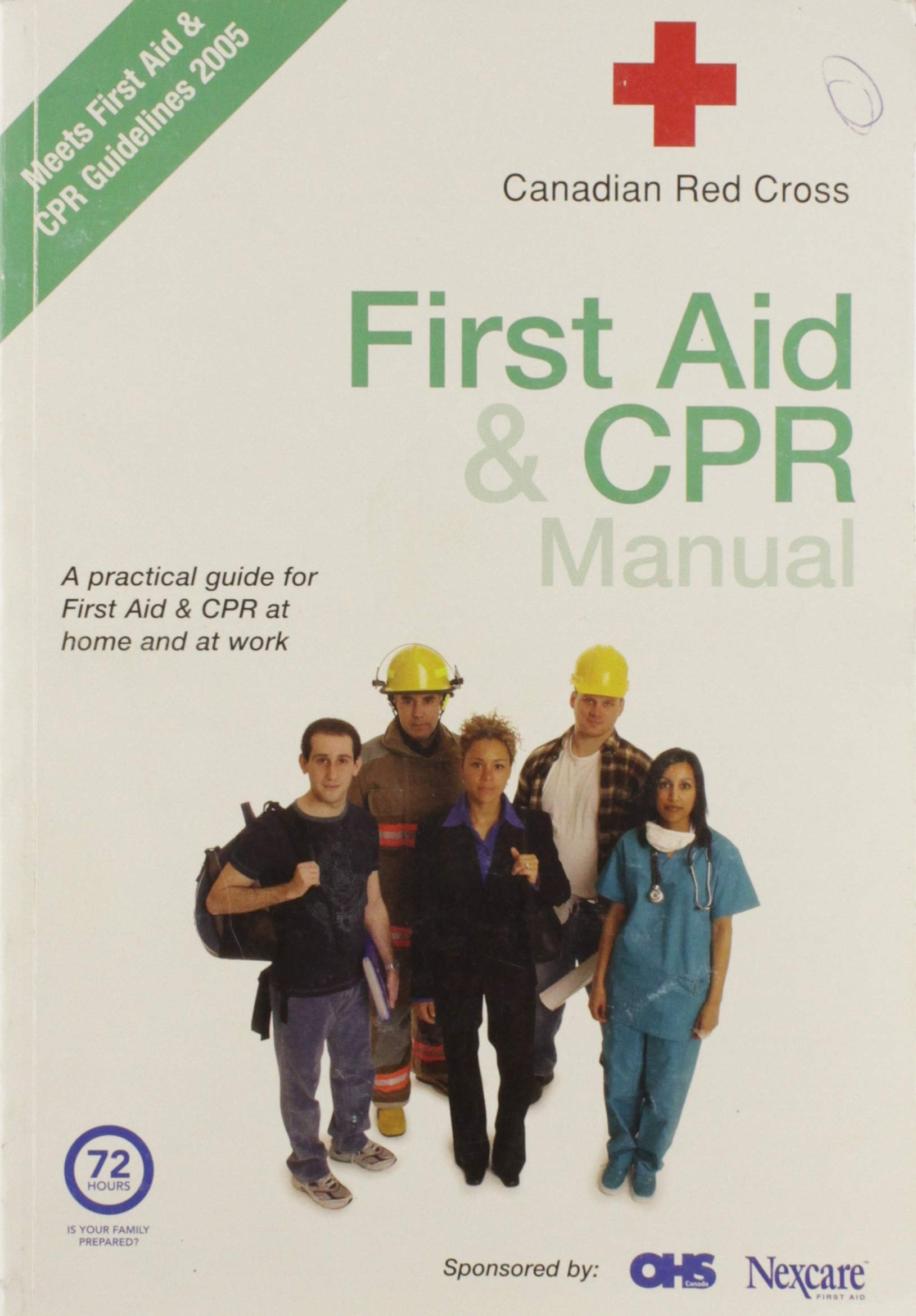 First Aid & CPR Manual Paperback – 2006. by Canadian Red Cross ...