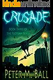 Crusade (The Flotsam Series Book 3)