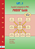 A pocket companion to PMI's PMBOK Guide Fifth edition (PM (Van Haren))