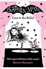 Isadora Moon Goes to the Ballet Kindle Edition