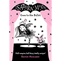 Isadora Moon Goes to the Ballet (English Edition)