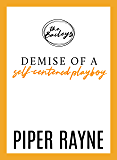 Demise of a Self-Centered Playboy (The Baileys Book 5)