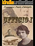 Ufficio i: Romanzo ambientato nella prima metà del 1900