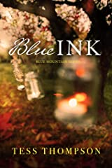 Blue Ink (Blue Mountain Series Book 3) Kindle Edition