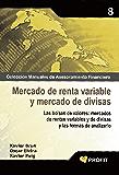 MERCADO DE RENTA VARIABLE Y MERCADO DE DIVISAS (Colescción Manuales de Asesoramiento Financiero nº 8)