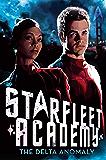 The Delta Anomaly (Starfleet Academy (Paperback) Book 1)