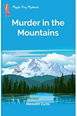 Murder in the Mountains (Maggie King Mysteries Book 6) Kindle Edition
