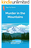 Murder in the Mountains (Maggie King Mysteries Book 6)