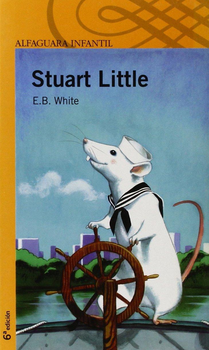Stuart Little (Infantil Naranja 10 Años)