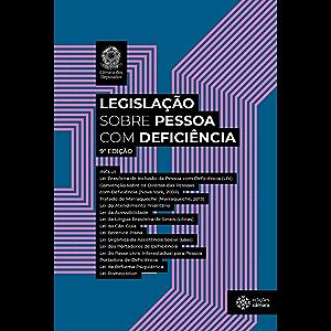 Legislação sobre Pessoa com Deficiência (Portuguese Edition)